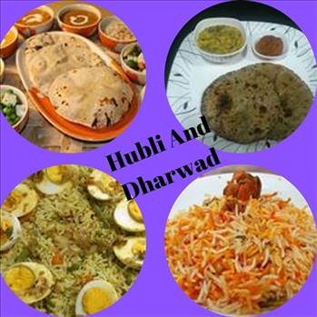 Get Information About Famous Foods Of Hubli and Dharwad by tasteofcity