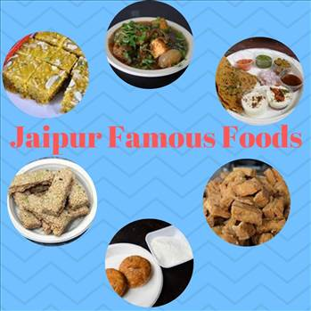 Famous foods of Jaipur by tasteofcity