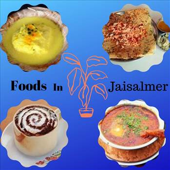 Famous foods of Jaisalmer by tasteofcity