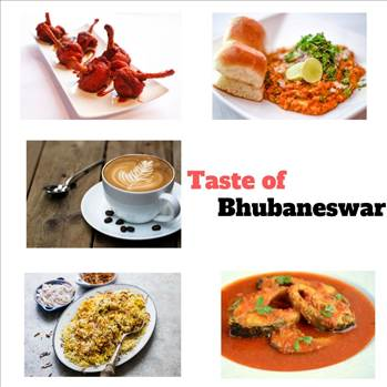 Taste of Bhubaneswar - Discover the popular dishes and famous street foods of Bhubaneswar, Odisha and find out the best places to eat in this city.