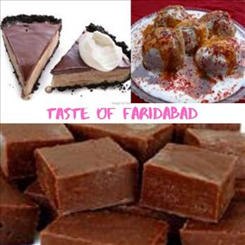 Get Information About Famous Foods Of Faridabad by tasteofcity