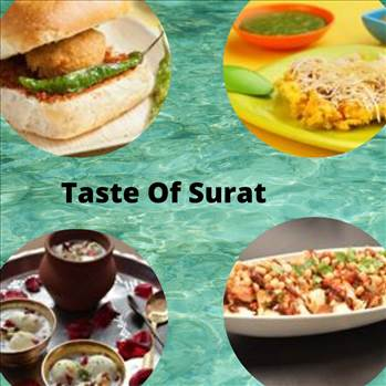 Street foods in Surat by tasteofcity