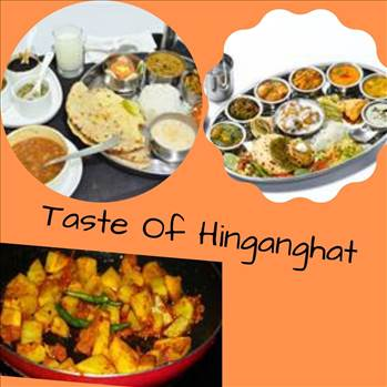 See Most Famous Foods Of Hinganghat  by tasteofcity