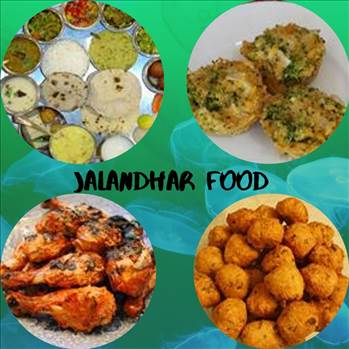 Famous foods of Jalandhar by tasteofcity