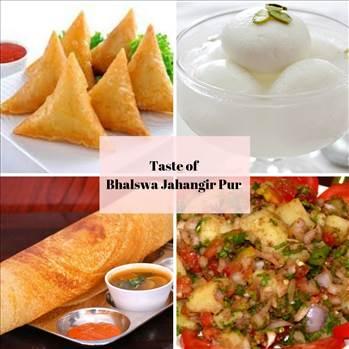 Taste of Bhalswa Jahangir Pur by tasteofcity