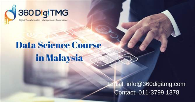 Data Science Course  in Malaysia.jpg by 360digitmgtrainings