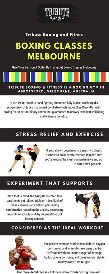 Give Your Tension A Outlet By Trying Out Boxing Classes Melbourne.jpg by TributeBoxing