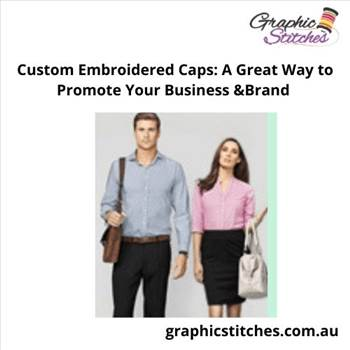 Custom Embroidered Caps A Great Way to Promote Your Business _Brand.gif by Graphicstitches