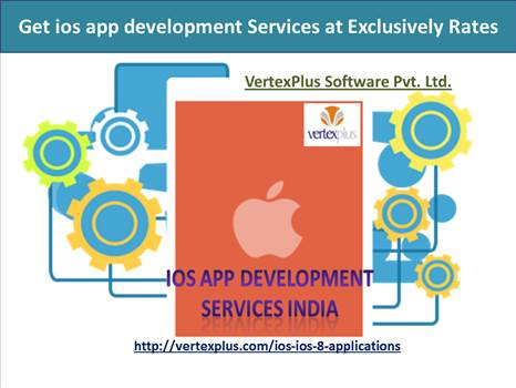 Get ios app development services at exclusively rates by vertexplus