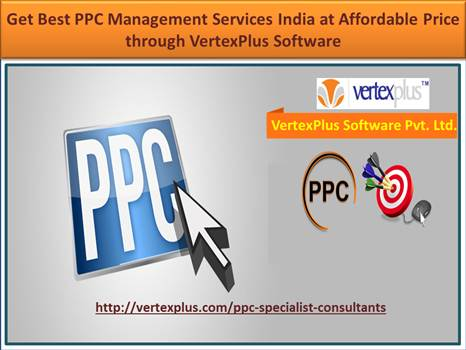 Get Best PPC Management Services India at Affordab by vertexplus