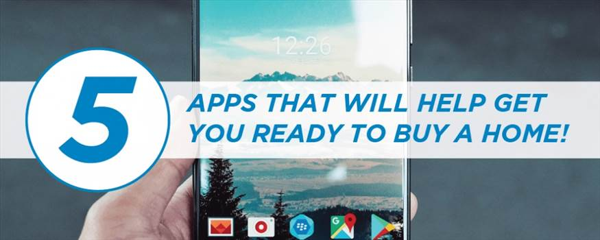 5 APPS THAT WILL HELP GET YOU READY TO BUY A HOME!.jpg by TheStaplesGroup