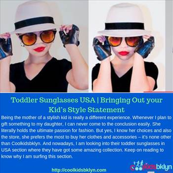 Toddler Sunglasses USA _ Bringing Out your Kid's Style Statement.jpg by coolkidsbklyn